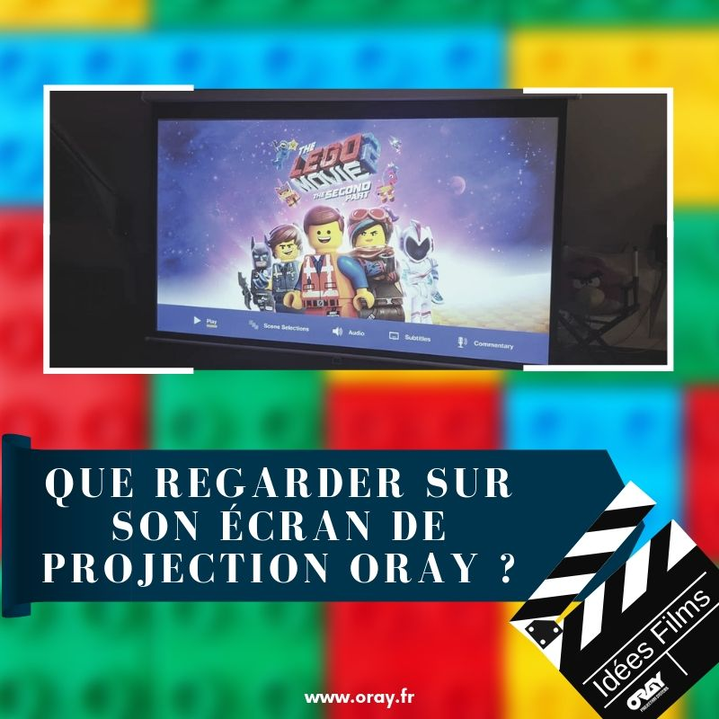 Suggestion de films -Lego movie 2 -Oray Projection Systems-min