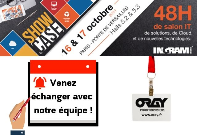 Oray Projetion Systems au showcase Ingram 2019 Blog